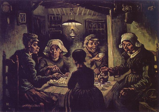 The Potato Eaters, by Vincent van Gogh