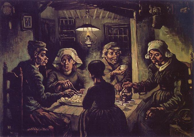 The Potato Eaters, by Vincent van Gogh