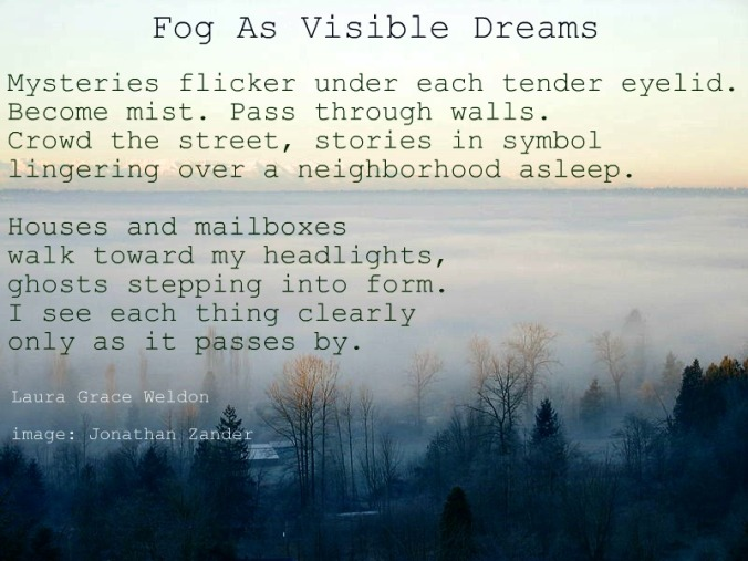 fog as visible dreams