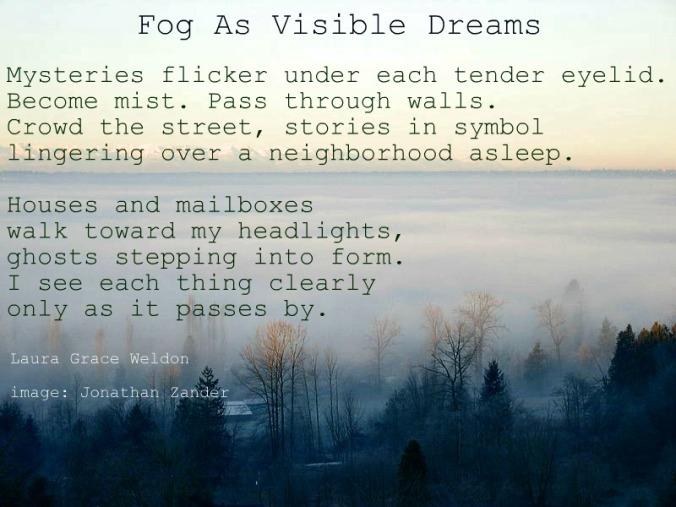 fog as visible dreams
